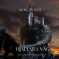 Hjältars Väg - Morgan Rice