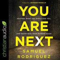 You Are Next - Samuel Rodriguez