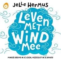Leven met wind mee - Jelle Hermus