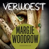 Verwoest - Margje Woodrow