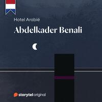 Hotel Arabië - Abdelkader Benali