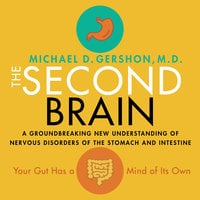 The Second Brain - Michael Gershon
