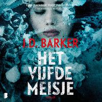 Het vijfde meisje - J.D. Barker
