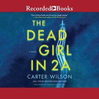 The Dead Girl in 2A - Carter Wilson