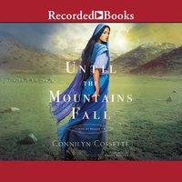 Until The Mountains Fall - Connilyn Cossette