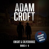 Knight & Culverhouse Box Set - Books 4-6 - Adam Croft