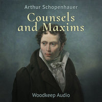 Counsels and Maxims - Arthur Schopenhauer