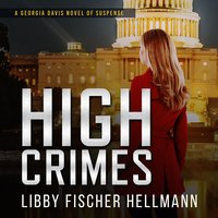 High Crimes - Libby Fischer Hellmann