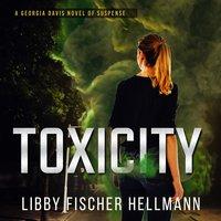 ToxiCity: A Prequel - Libby Fischer Hellmann