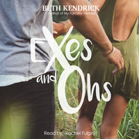 Exes and Ohs - Beth Kendrick