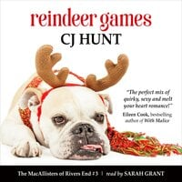 Reindeer Games (The MacAllisters of Rivers End #3) - CJ Hunt