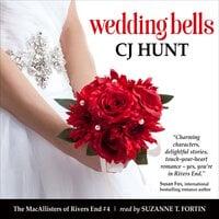 Wedding Bells (The MacAllisters of Rivers End #4) - CJ Hunt