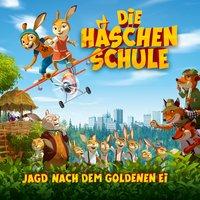 Die Häschenschule: Jagd nach dem goldenen Ei - Diverse Autoren
