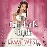 The Cold Earl's Bride - Audrey Ashwood