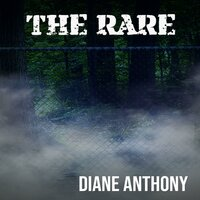 The Rare - Diane Anthony