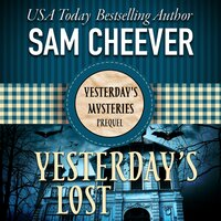 Yesterday's Lost - Sam Cheever