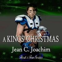 A Kings' Christmas - Jean C. Joachim