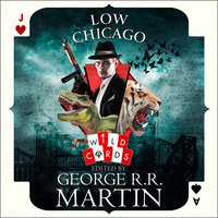 Low Chicago - George R.R. Martin