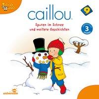 Caillou: Spuren im Schnee - Diverse Autoren