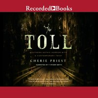 The Toll - Cherie Priest