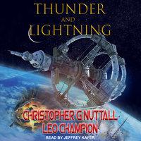 Thunder and Lightning - Christopher Nuttall, Leo Champion