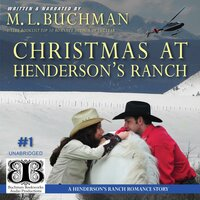 Christmas at Henderson's Ranch - M.L. Buchman