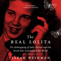 The Real Lolita - Sarah Weinman