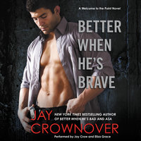 Better When He's Brave - Jay Crownover