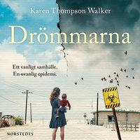 Drömmarna - Karen Thompson Walker,Karen Thompson