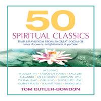 50 Spiritual Classics - Tom Butler-Bowdon