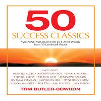 50 Success Classics - Tom Butler-Bowdon