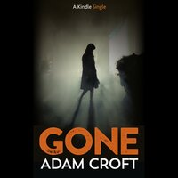 Gone - Adam Croft