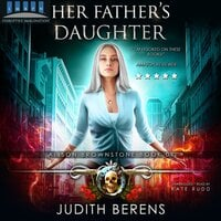 Her Father's Daughter - Michael Anderle,Martha Carr,Judith Berens