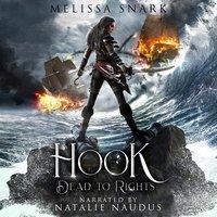 Hook: Dead to Rights - Melissa Snark