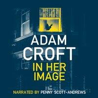 In Her Image - Adam Croft