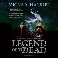 Legend of the Dead - Micah S. Hackler