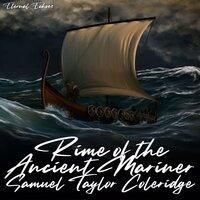 Rime of the Ancient Mariner - Samuel Taylor Coleridge