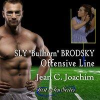 "Sly ""Bullhorn"" Brodsky, Offensive Line - Jean C. Joachim"