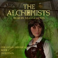 The Alchemists - JM Bannon