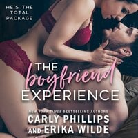 The Boyfriend Experience - Carly Phillips,Erika Wilde