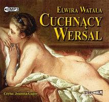 Cuchnący Wersal - Elwira Watała