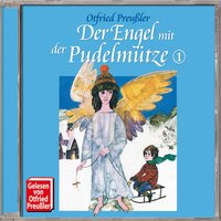 Der Engel mit der Pudelmütze - Folge 01 - Otfried Preußler