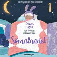 Sömnsagor 1 - Sömnlandet - Helena Kubicek Boye