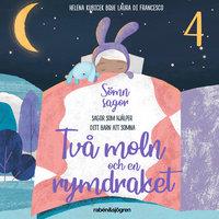 Sömnsagor 4 - Två moln och en rymdraket - Helena Kubicek Boye