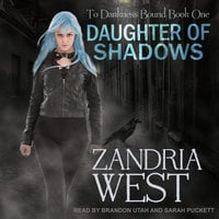 Daughter of Shadows - Zandria West