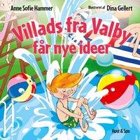 Villads fra Valby får nye ideer - Anne Sofie Hammer