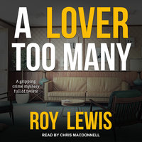 A Lover Too Many - Roy Lewis