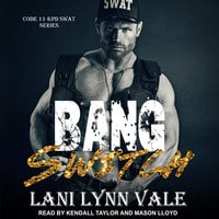 Bang Switch - Lani Lynn Vale