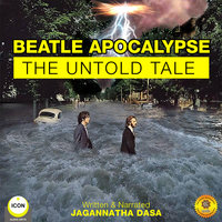 Beatle Apocalypse: The Untold Tale - Jagannatha Dasa