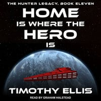 Home Is Where the Hero Is - Timothy Ellis